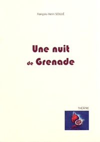 François-Henri Soulié - Une nuit de Grenade.