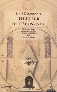 François-Henri-Stanislas de Delaulnaye - Thuileur de l'écossisme.