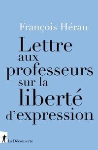 François Héran - Lettre aux professeurs sur la liberté d'expression.