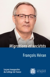 François Héran - Migrations et sociétés.