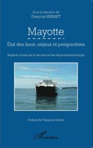 Mayotte - Etat des lieux, enjeux et perspectives : regards croisés sur le dernier-né des départements français.pdf