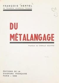 François Hertel et Camille Souyris - Du métalangage.