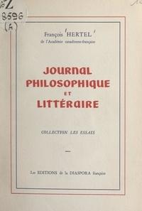 François Hertel - Journal philosophique et littéraire.