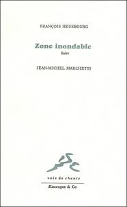 François Heusbourg - Zone inondable - Suite.