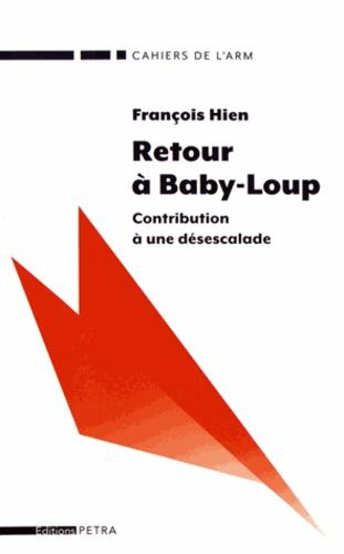 François Hien - Retour à Baby-Loup - Contribution à une désescalade.