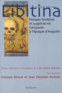 François Hinard et Jean-Christian Dumont - Libitina - Pompes funèbres et supplices et Campanie à l'époque d'Auguste.
