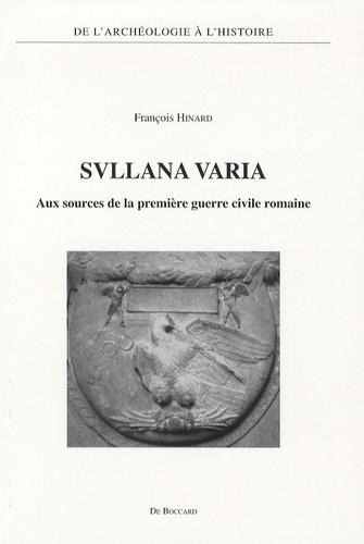 François Hinard - Svllana varia - Aux sources de la première guerre civile romaine.