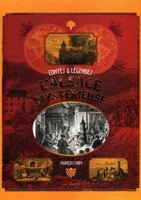 François Hoff - L'Alsace mystérieuse - Contes et légendes.