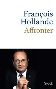 François Hollande - Affronter.