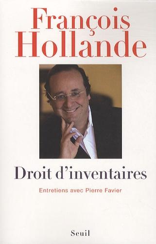 François Hollande - Droit d'inventaires.