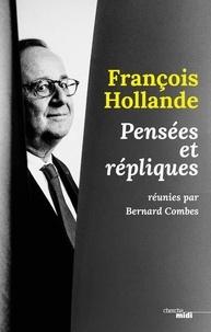 Télécharger ebook pdfs Francois Hollande  - Pensées, répliques et anecdotes