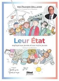 François Hollande - Leur Etat expliqué aux jeunes et aux moins jeunes.