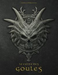 François-Honoré de Balfour - Le Culte des Goules - Traité sur la servitude des âmes, ses rites & caules & comment en user, édition princeps.