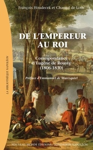 Histoiresdenlire.be De l'empereur au roi - Correspondance d'Eugène de Roussy (1806-1830) Image