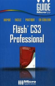 François Houste et Birnou Sébarte - Flash CS3 Professional.