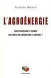 François Houtart - L'agroénergie - Solution pour le climat ou sortie de crise pour le capital ?.