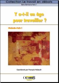 François Hubault - Y a-t-il un âge pour travailler ?.