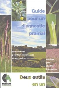 François Hubert et Patrice Pierre - Guide pour un diagnostic prairial.
