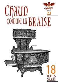 François Huet et Philippe Sarr - Chaud comme la braise - Squeeze n°23.