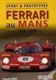 François Hurel - Ferrari au Mans 1968-1999 - Sport & prototypes.