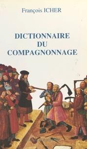 François Icher - Dictionnaire du compagnonnage.