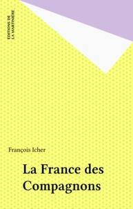 François Icher - La France des compagnons.