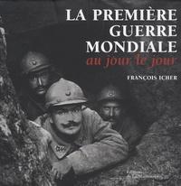 François Icher - La première guerre mondiale.