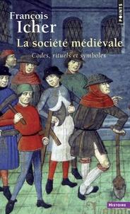 La société médiévale - Codes, rituels et symboles.pdf