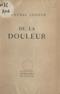 François Ingold - De la douleur.