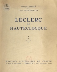 François Ingold et Louis Mouilleseaux - Leclerc de Hauteclocque.
