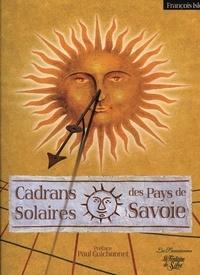 François Isler - Cadrans solaires des Pays de Savoie - D'Annecy au pays du Mont-Blanc, de Chambéry aux confins de la Vanoise.