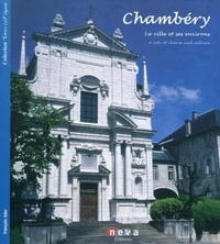 François Isler - Chambéry - La ville et ses environs, édition bilingue français-anglais.