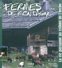 François Isler - Fermes de montagne - La vie paysanne au rythme de l'herbe.