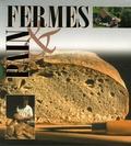 François Isler et Christian Pedrotti - Fermes & pain Coffret en 2 volumes : Fermes de montagne ; Le pain.