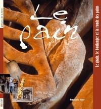 François Isler - Le pain - Le grain, le boulanger et la ronde des pains.