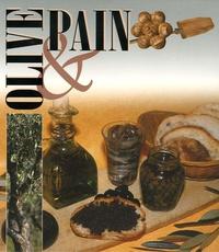 François Isler et Philippe Anginot - Olive & pain Coffret en 2 volumes : L'olive ; Le pain.