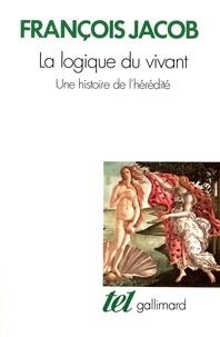 François Jacob - La logique du vivant - Une histoire de l'hérédité.
