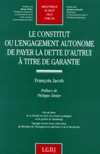 Le constitut ou Lengagement autonome de payer la dette dautrui à titre de garantie.pdf