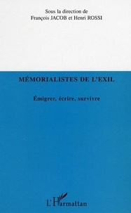 François Jacob - Mémorialistes de l'exil.
