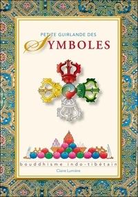 François Jacquemart - Petite guirlande des symboles - Bouddhisme indo-tibétain.