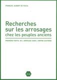 François-Jacques Jaubert de Passa - Recherches sur les arrosages chez les peuples anciens - Première partie, De l'arrosage dans l'empire assyrien.