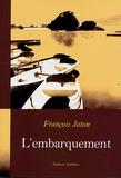 François Jaton - L'embarquement.