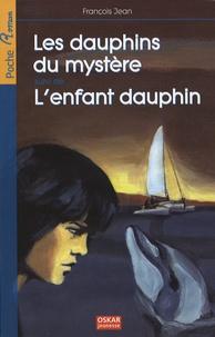 Les dauphins du mystère - Suivi de Lenfant dauphin.pdf