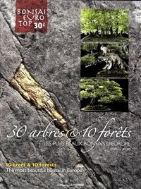 François Jeker - Les plus beaux bonzaïs d'Europe - 30 arbres et 10 forêts.