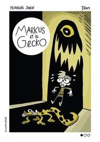 François Jobin et  Thom - Markus et le gecko.