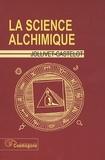 François Jollivet-Castelot - La science alchimique.