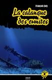 François Joly - La calanque des ermites.