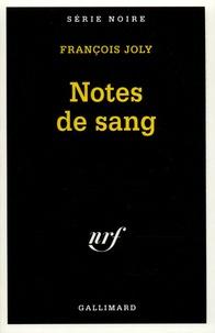 François Joly - Notes de sang.