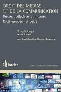 François Jongen et Alain Strowel - Droit des médias : presse, audiovisuel et Internet.