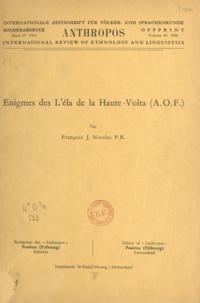 François-Joseph Nicolas - Énigmes des L'éla de la Haute-Volta, A.O.F..
